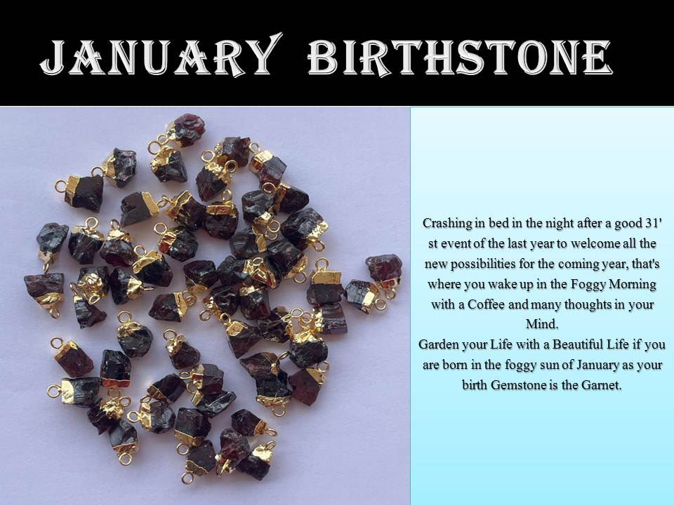 January Birthstone - Every Month has its own Gem!